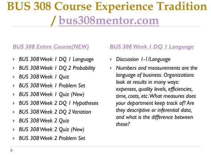 Bus 308 course experience tradition bus308mentor com1