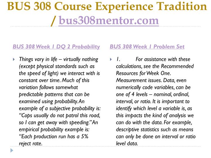Bus 308 course experience tradition bus308mentor com2