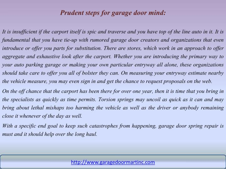 Prudent steps for garage door mind