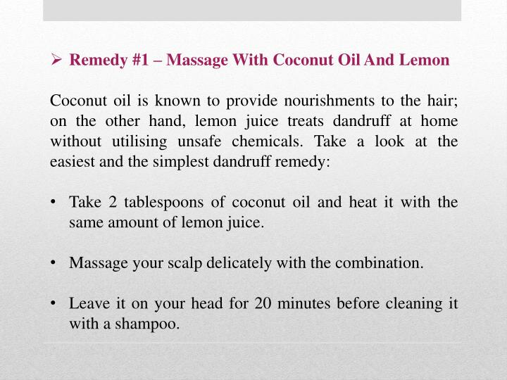 Remedy #1 – Massage With Coconut Oil And Lemon
