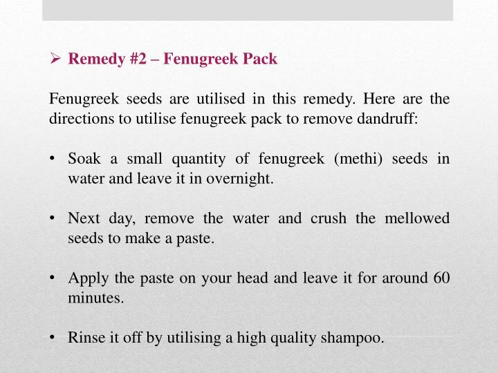 Remedy #2 – Fenugreek Pack