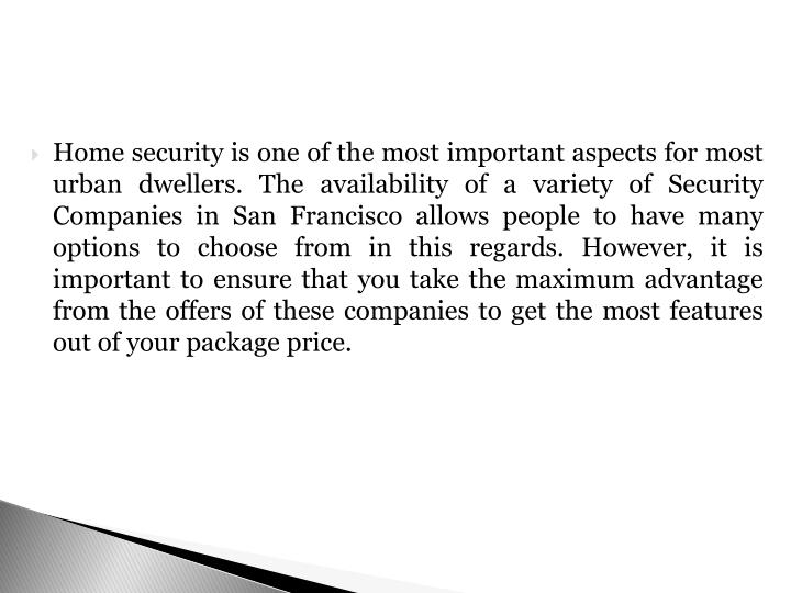 Home security is one of the most important aspects for most urban dwellers. The availability of a va...