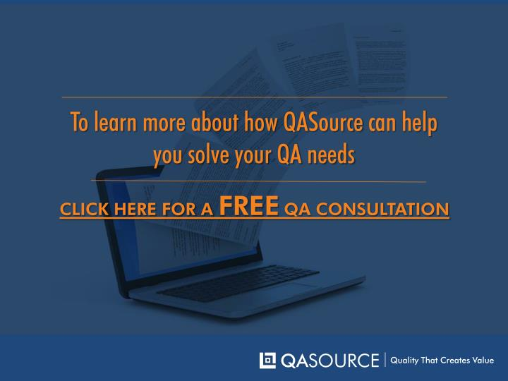 To learn more about how QASource can help