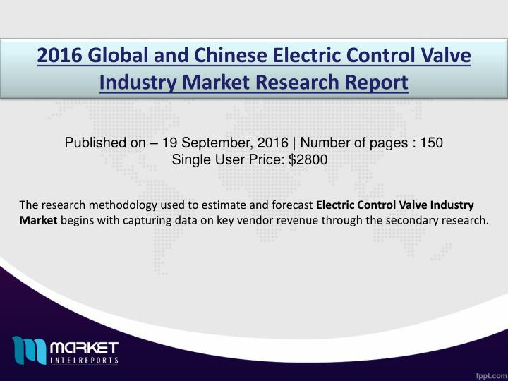 2016 Global and Chinese Electric Control Valve Industry Market Research Report