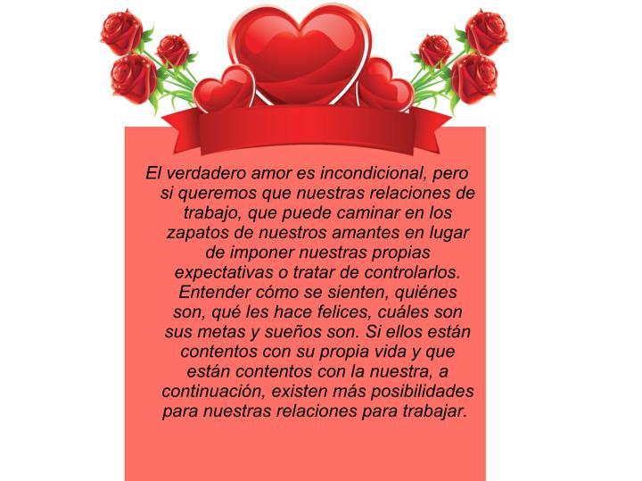 El verdadero amor es incondicional, pero