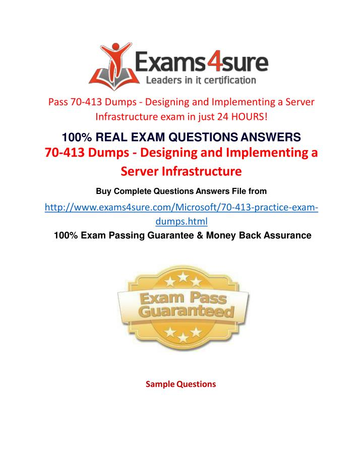 Pass 70-413 Dumps - Designing and Implementing a Server  Infrastructure exam in