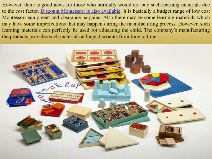 However, there is good news for those who normally would not buy such learning materials due to the cost factor.