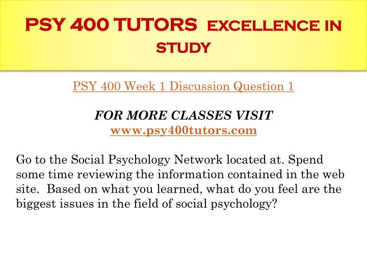 Psy 400 tutors excellence in study1
