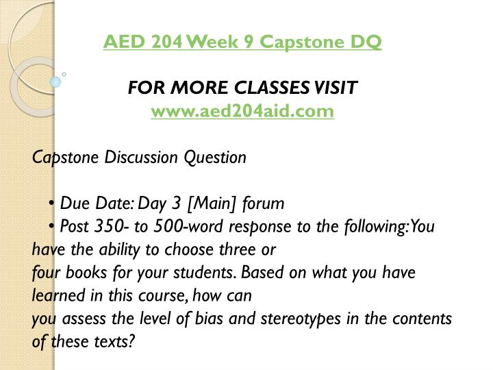 AED 204 Week 9 Capstone DQ