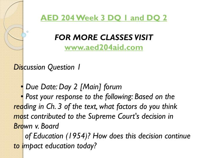 AED 204 Week 3 DQ 1 and DQ 2