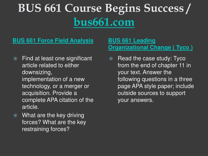 BUS 661 Course Begins Success /