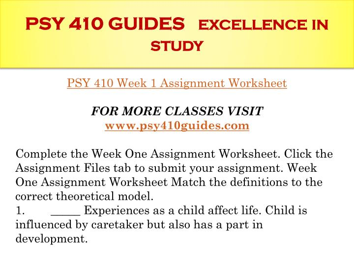 Psy 410 guides excellence in study1