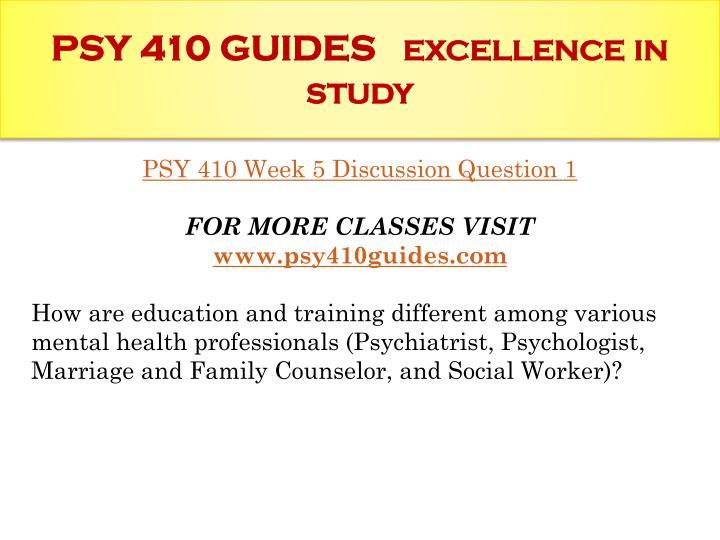 PSY 410 GUIDES
