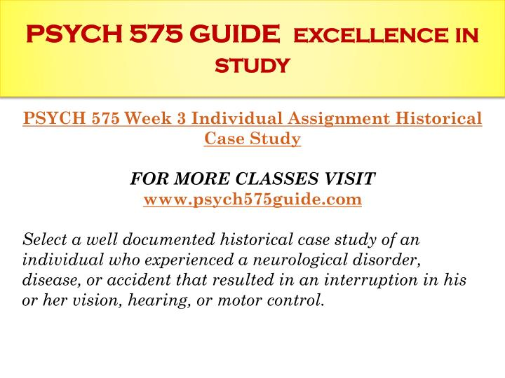 psych 575 week 4 learning team Psych 575 course career path begins /psych575dotcom psych 575 week 3 dq 2 psych 575 week 4 learning team assignment the man without a memory paper.