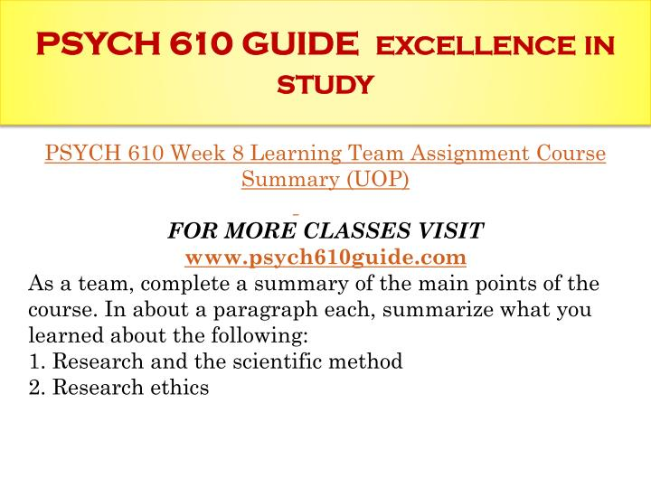 PSYCH 610 GUIDE  excellence in study