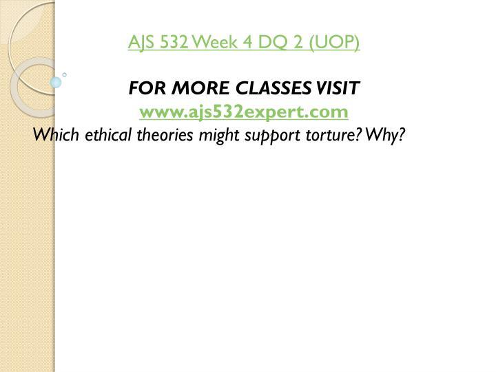 AJS 532 Week 4 DQ 2 (UOP)