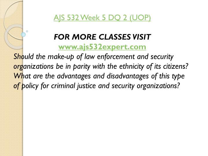 AJS 532 Week 5 DQ 2 (UOP)