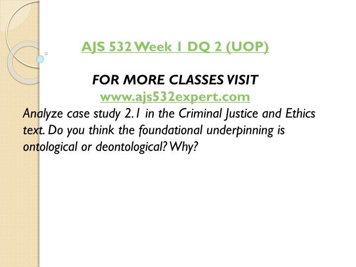 AJS 532 Week 1 DQ 2 (UOP)