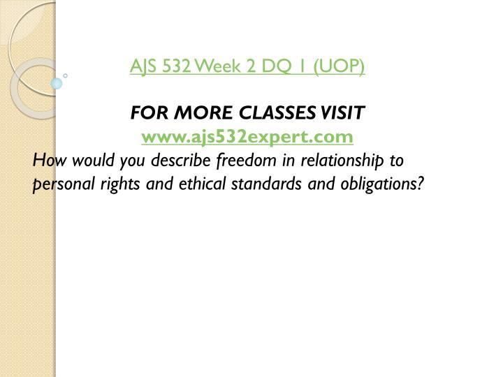 AJS 532 Week 2 DQ 1 (UOP)