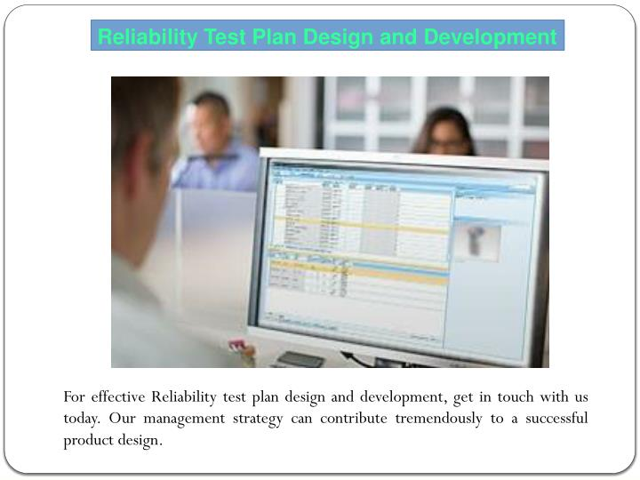 Reliability Test Plan Design and Development