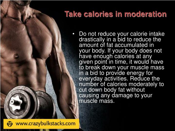 Take calories in moderation