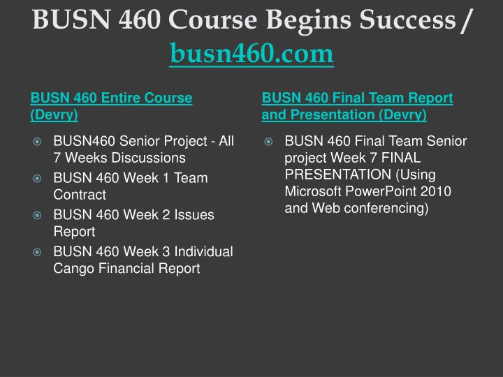 Busn 460 course begins success busn460 com1