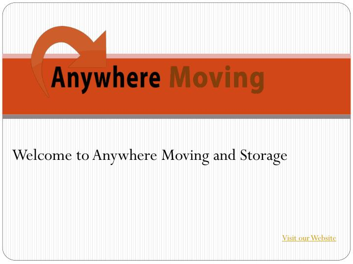 Welcome to Anywhere Moving and Storage