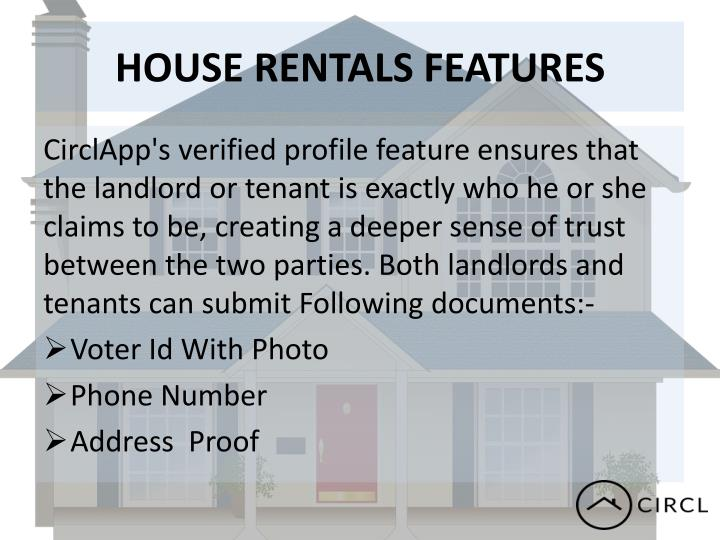 HOUSE RENTALS FEATURES
