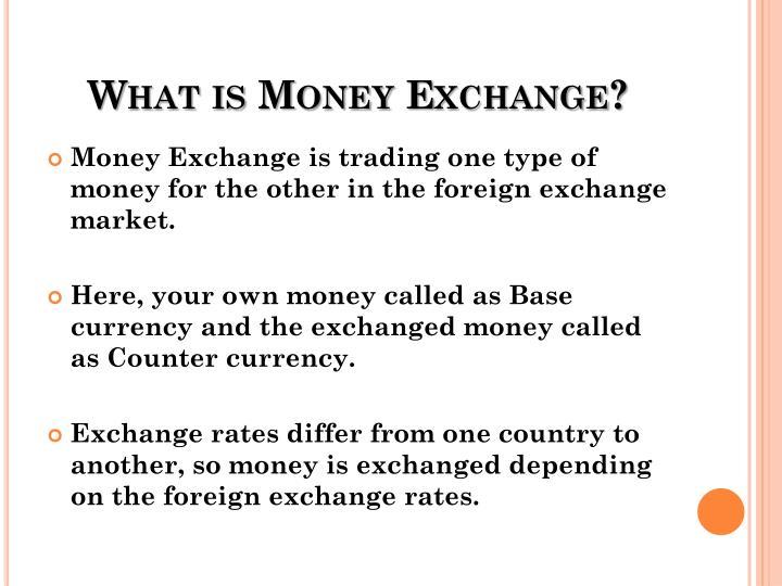What is Money Exchange?