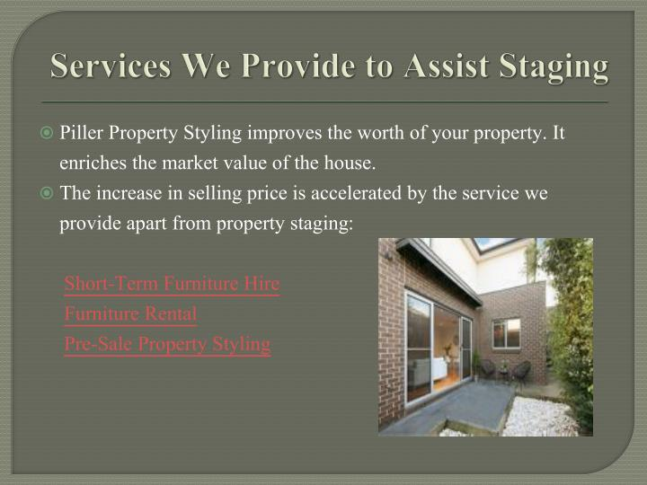 Services we provide to assist staging