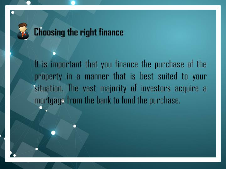 3. Choosing the right finance