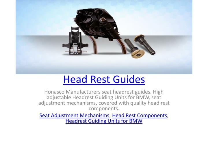 head rest guides