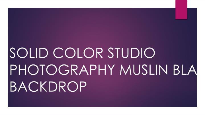Solid color studio photography muslin black backdrop
