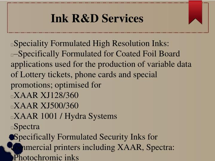 Ink R&D Services
