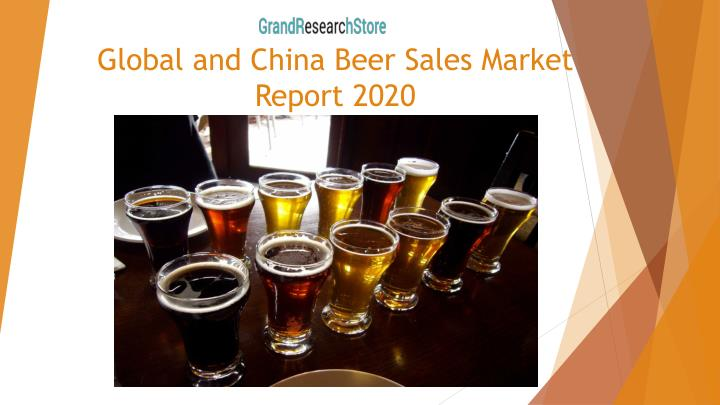 global and china beer sales market report 2020 n.