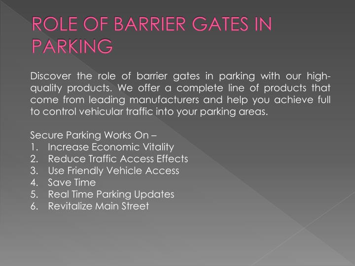 ROLE OF BARRIER GATES IN PARKING