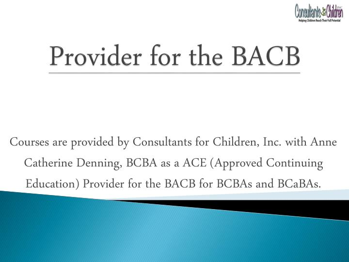 Provider for the bacb