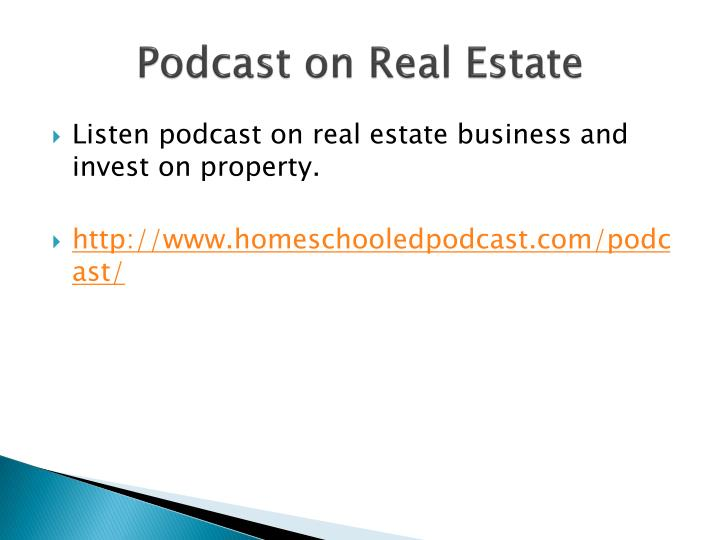 Podcast on real estate