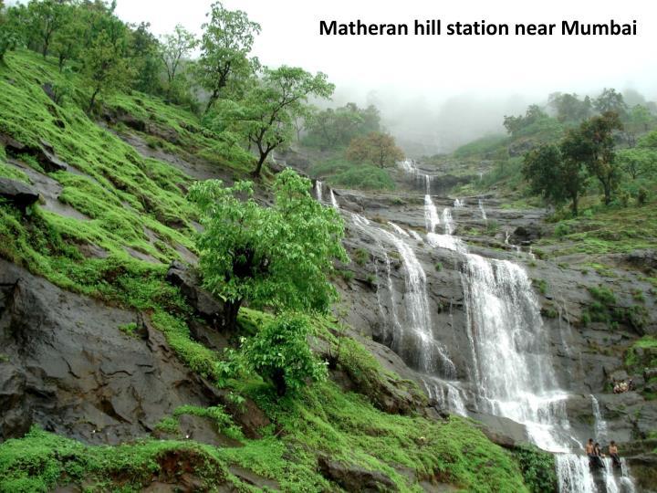 Matheran hill station near Mumbai