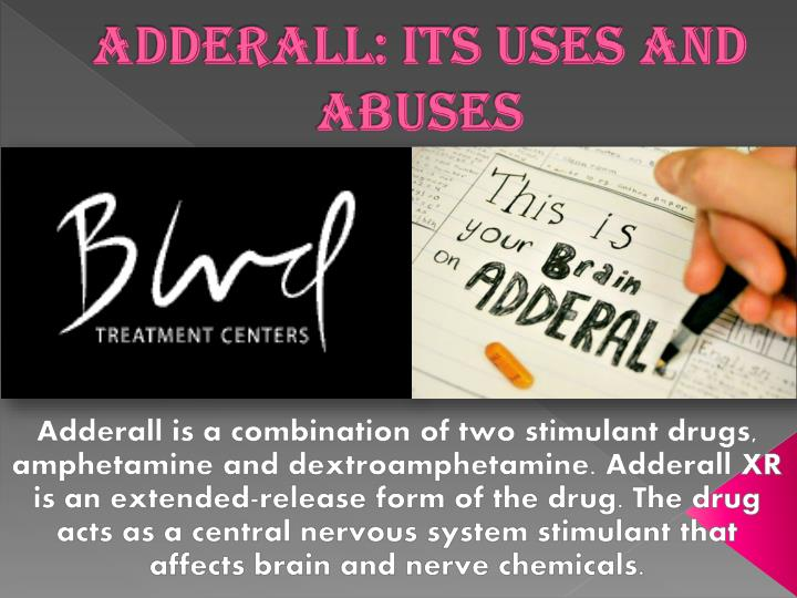 adderall its uses and abuses n.