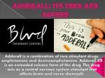 adderall its uses and abuses