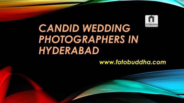 candid wedding photographers in hyderabad n.