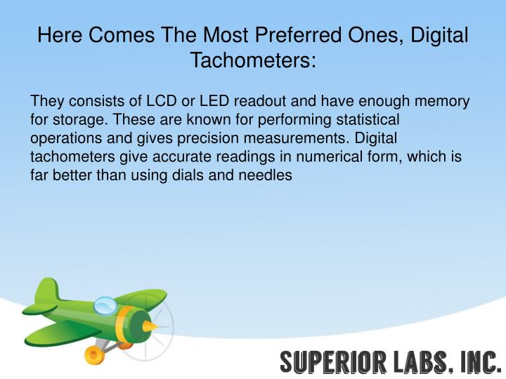 Here Comes The Most Preferred Ones, Digital Tachometers: