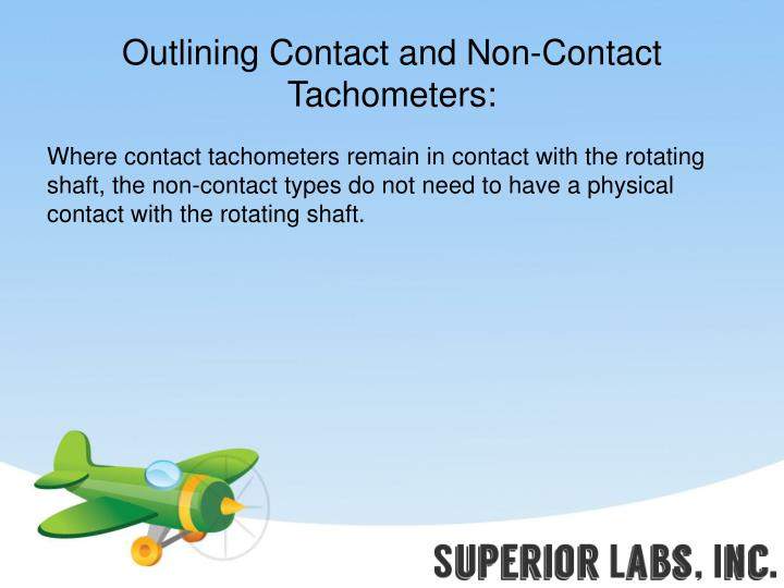 Outlining Contact and Non-Contact Tachometers: