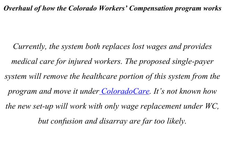 Overhaul of how the Colorado Workers' Compensation program works