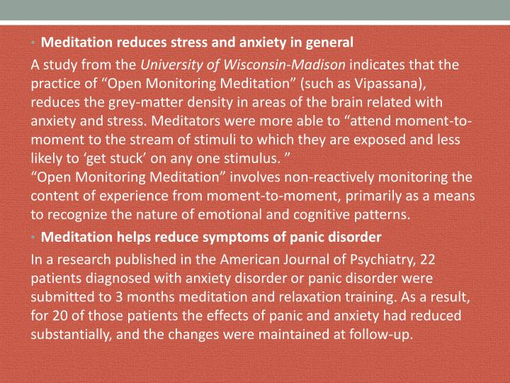 Meditation reduces stress and anxiety in general