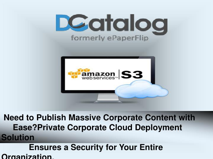 Need to Publish Massive Corporate Content with
