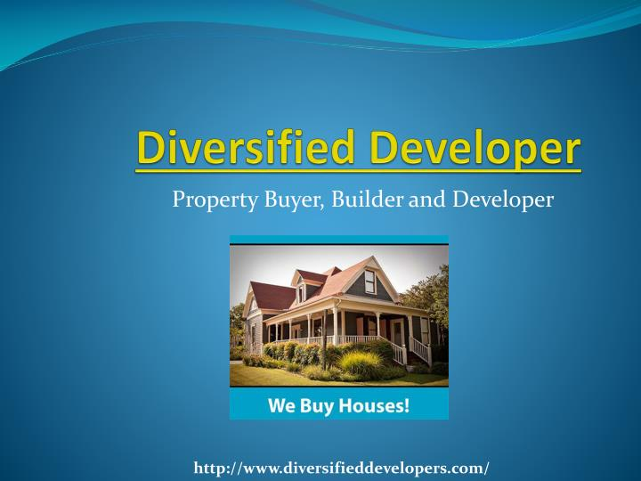 diversified developer
