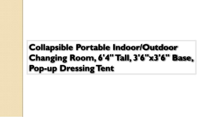 """Collapsible Portable Indoor/Outdoor Changing Room, 6'4"""" Tall, 3'6""""x3'6"""" Base, Pop-up Dressing Tent"""