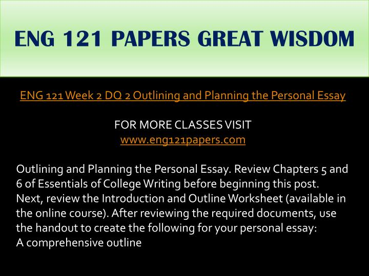 ENG 121 PAPERS GREAT WISDOM